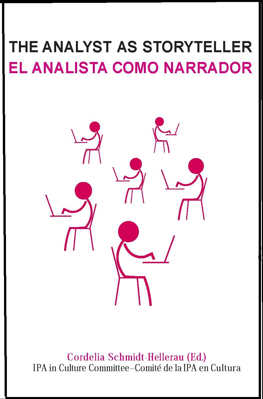 The Analyst as Storyteller / El Analista como Narrador
